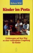 Rebeca Wild: Kinder im Pesta.